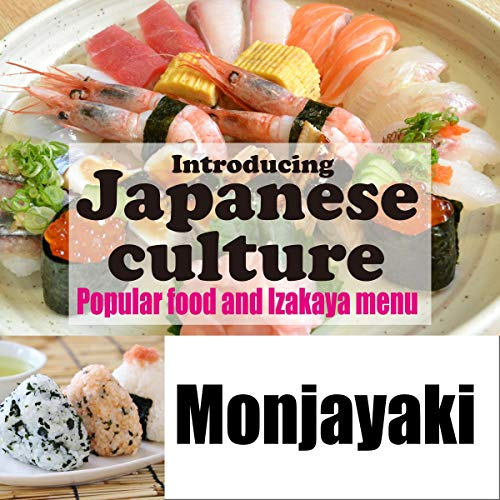 Introducing Japanese culture -Popular food and Izakaya menu- Monjayaki Titelbild