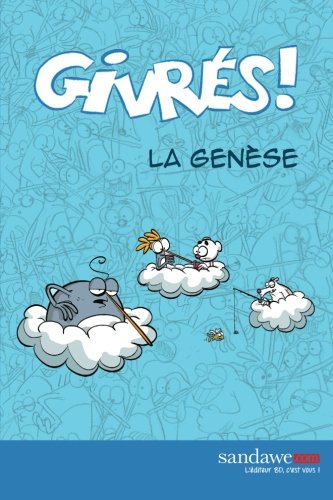 Les Givres - La genese