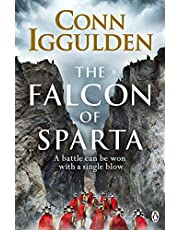 Falcon of Sparta, The: The bestselling author of the Emperor and Conqueror series' returns to the Ancient World