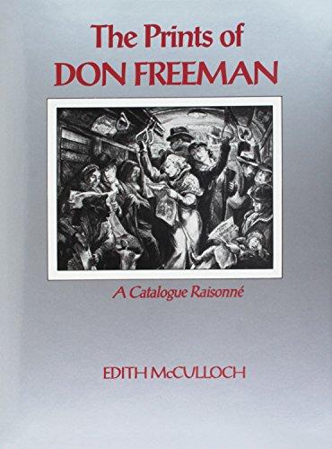The Prints of Don Freeman: A Catalogue Raisonne