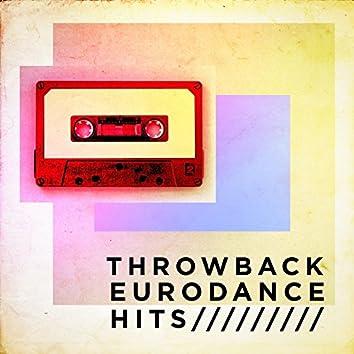 Throwback Eurodance Hits