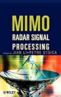 MIMO Radar Signal Processing (Wiley - IEEE)