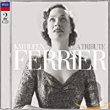 A Tribute - athleen Ferrier