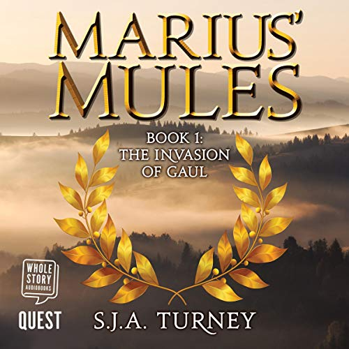 Marius' Mules I: The Invasion of Gaul  By  cover art