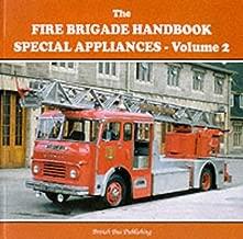 Fire Brigade Handbook Special Appliances (v. 2)