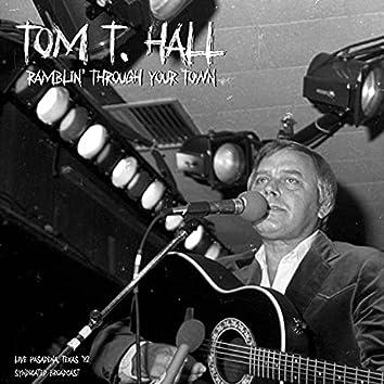 Ramblin' Through Your Town (Live 1982)