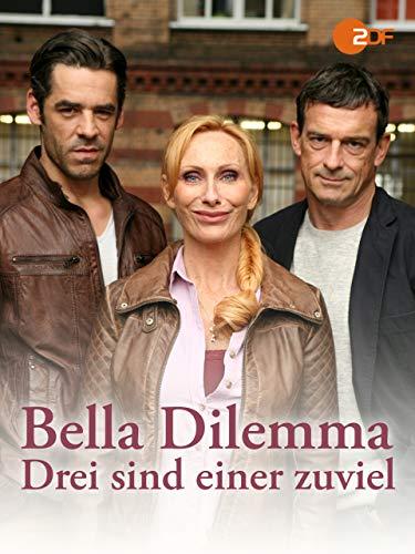 Bella Dilemma - Drei sind einer zu viel