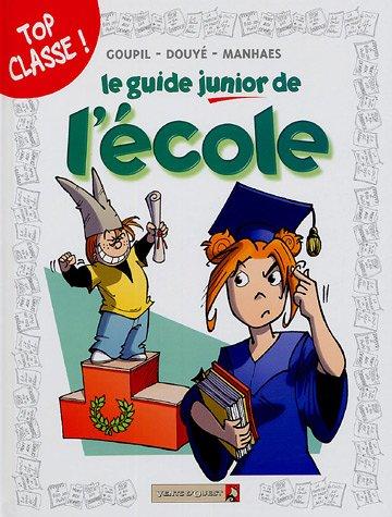 Les Guides Junior - Tome 05: L'école