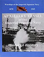 Printing and Selling Books: Auxiliary Vessel of the Imperial Japanese Navy World War II (Ijn Warship)