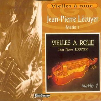 Matin 1 (Vielles à roue - Les jalons de la musique bretonne - Keltia Musique Bretagne)