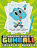 The Amazing World Of Gumball Color By Number: This Coloring Book Is a Great Gift For Both Boys And Girls