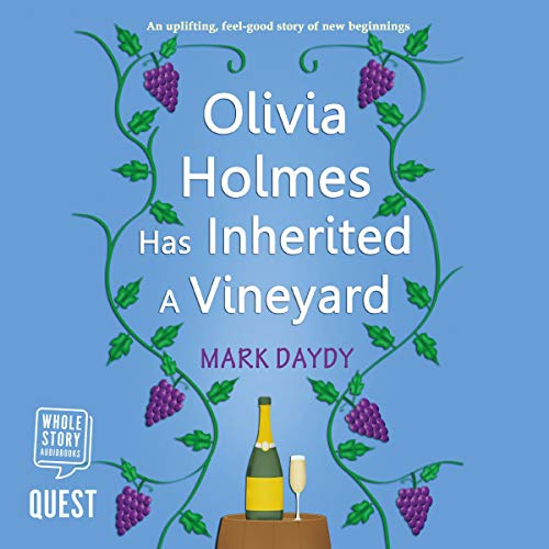 Couverture de Olivia Holmes Has Inherited a Vineyard