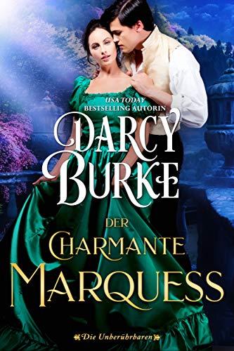 Der Charmante Marquess (Die Unberührbaren 14)