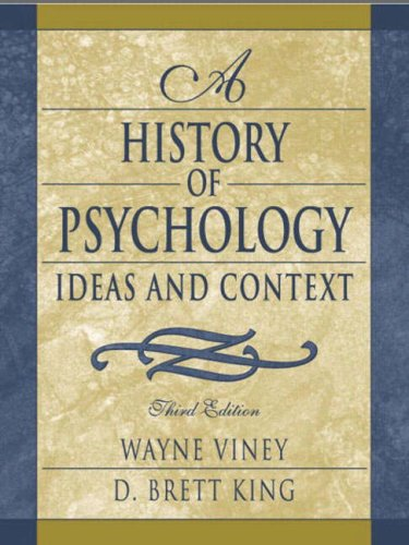 A History of Psychology: Ideas and Context (3rd Edition)