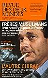 Revue des Deux Mondes: La stratégie des Frères musulmans (French Edition)