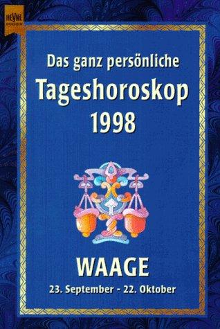 Waage (Heyne Tageshoroskop (14))