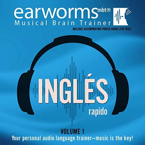 Ingles Rapido, Vol. 1 (Earworms Musical Brain Trainer)