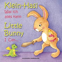 Klein Hasi - Was ich alles kann, Little Bunny - I Can... - Bilderbuch Deutsch-Englisch (zweisprachig/bilingual) (Klein Hasi - Little Bunny, ... (Volume 1) (German Edition)