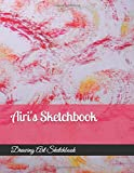 Airi's Sketchbook: 109 Pages, Size 8.5' X 11', Blank White Pages, Personalized Sketchbook, Personalized Artist and Drawing Sketchbook, Blank White Pages, Is a great gift for Airi