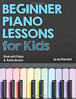 Beginner Piano Lessons for Kids Book: with Online Video &