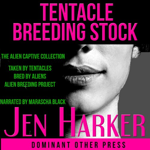 Tentacle Breeding Stock Audiobook By Jen Harker cover art