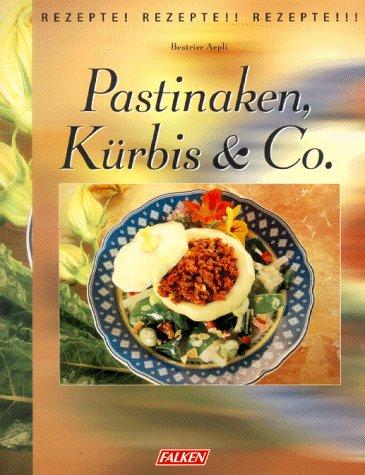 Pastinaken, Kürbis & Co.