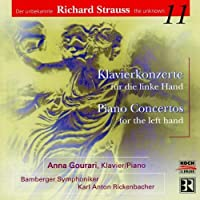 The Unknown Richard Strauss, Vol. 11: Piano Concertos For the Left Hand