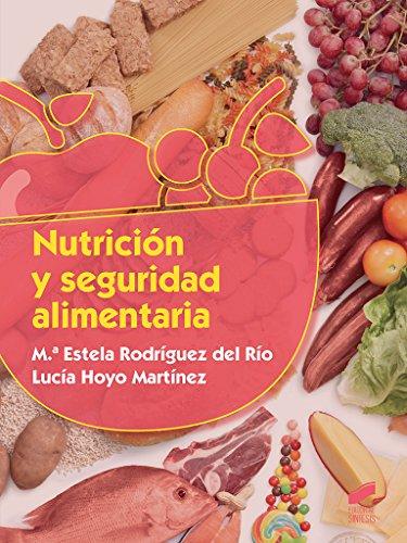 Nutrición y seguridad alimentaria: 3 (Industrias alimentarias)