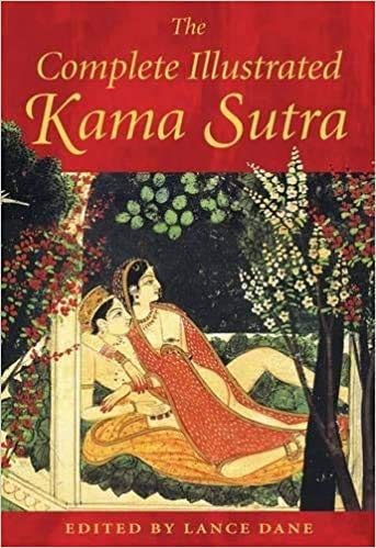 by Lance Dane The Complete Illustrated Kama Sutra Hardcover - Illustrated 7 October 2003