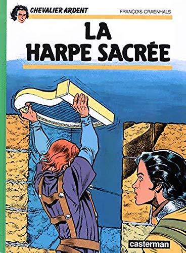 Chevalier Ardent, tome 5 : La Harpe sacrée