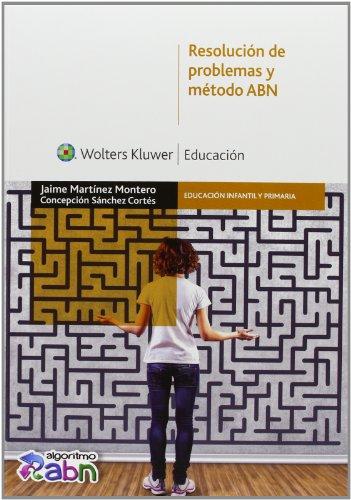 Resolución De Problemas Y Método ABN (Educación infantil y primaria) - 9788499870816