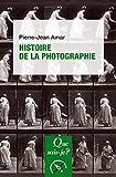 Histoire de la photographie: « Que sais-je ? » n° 3142