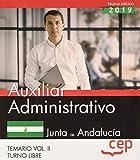 Auxiliar Administrativo (Turno Libre). Junta de Andalucía. Temario Vol. II.