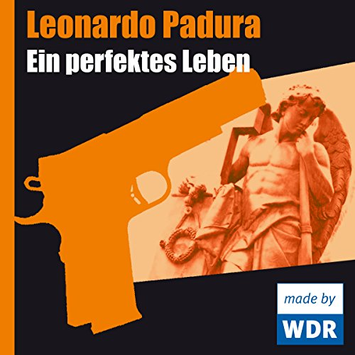 Ein perfektes Leben     Das Havanna-Quartett 1              By:                                                                                                                                 Leonardo Padura                               Narrated by:                                                                                                                                 Udo Wachtveitl,                                                                                        Tim Seyfi,                                                                                        Helmut Stange,                   and others                 Length: 54 mins     Not rated yet     Overall 0.0