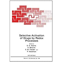 Selective Activation of Drugs by Redox Processes (Nato Science Series: A:)【洋書】 [並行輸入品]
