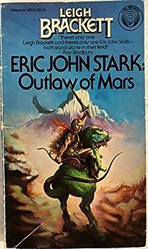 Eric John Stark: Outlaw of Mars 0345305159 Book Cover