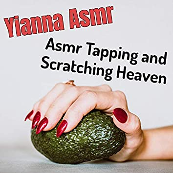 Asmr Tapping and Scratching Heaven
