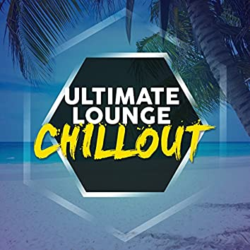 Ultimate Lounge Chillout