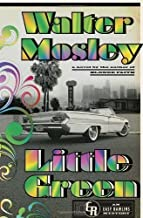 Little Green: An Easy Rawlins Mystery by Walter Mosley (May 14 2013)