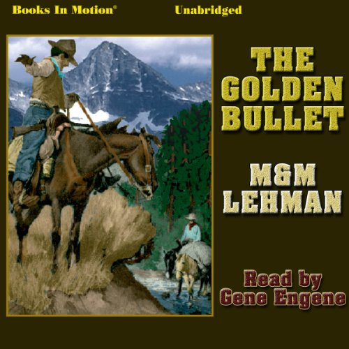 The Golden Bullet cover art