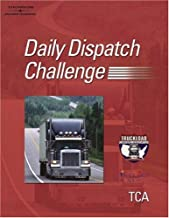 Truckload Carrier Association's Daily Dispatch Challenge Training Guide