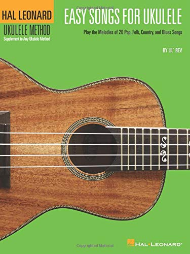 Easy Songs For Ukulele Supplementary Songbook To Hal Leonard Ukulele Method