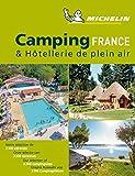 Camping & Hòtellerie de plein air France 2019: Camping Guides (Guías Temáticas)