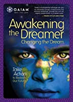 Awakening the Dreamer: Changing the Dream [DVD] [Import]