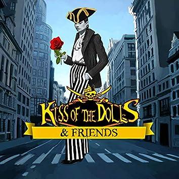 Kiss of the Dolls & Friends