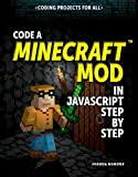 Code a Minecraft Mod in JavaScript Step by Step (Coding Projects for All)