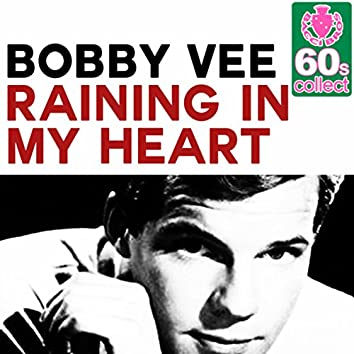 Raining in My Heart (Remastered) - Single