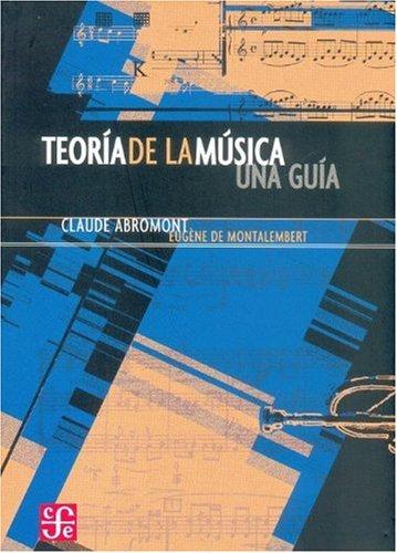 Teoría de la música. Una guía (Tezontle)