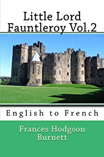 Little Lord Fauntleroy Vol.2: English to French