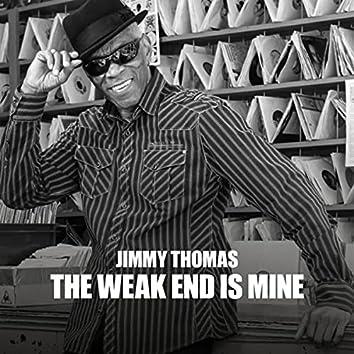 The Weak End is Mine